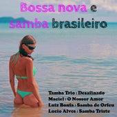 Bossa Nova e Samba Brasileiro von Various Artists