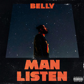 Man Listen by Belly
