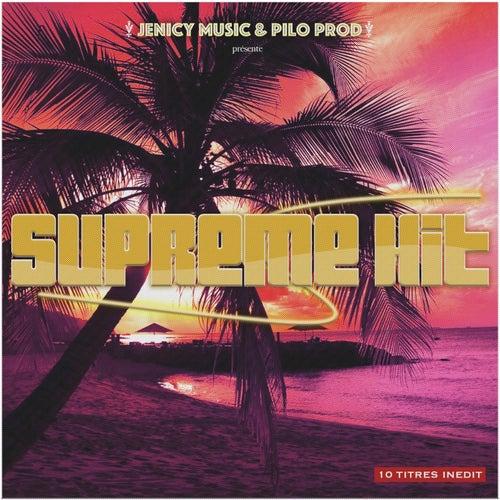 Suprême Hit by Pilo