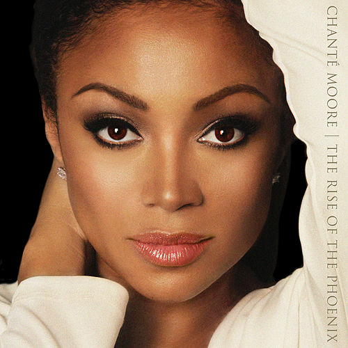 The Rise of the Phoenix by Chante Moore