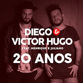 20 Anos de Diego & Victor Hugo