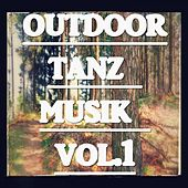Outdoor Tanz Musik Vol.1 by Various Artists