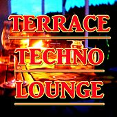 terrace techno lounge (40 Tracks) by Various Artists