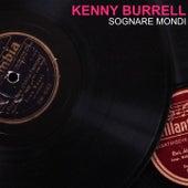 Sognare Mondi von Kenny Burrell