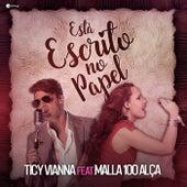 Está Escrito no Papel by Ticy Vianna