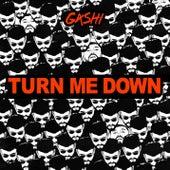 Turn Me Down de GASHI