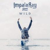 Wild (Radio Edit) von Impala Ray