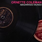 Abigarrado Mundo von Ornette Coleman