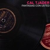 Fantasias con usted de Cal Tjader