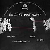 The Last Red March - Single by Various Artists