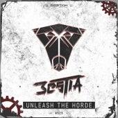 Unleash The Horde by La Bestia