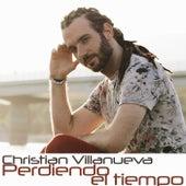 Perdiendo El Tiempo de Christian Villanueva