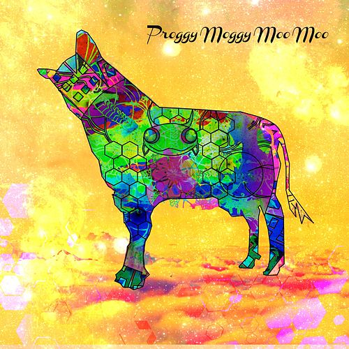 Proggy Moggy Moo Moo - Single by Paul Psr Ryder