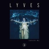 Cover Me von Lyves