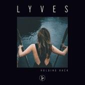Holding Back von Lyves
