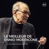 Le Meilleur de Ennio Morricone - Les Plus belles musiques de Films de Ennio Morricone