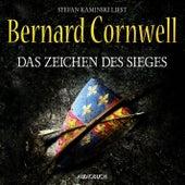 Das Zeichen des Sieges (Gekürzte Lesung) von Bernard Cornwell
