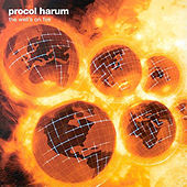 The Well's on Fire de Procol Harum