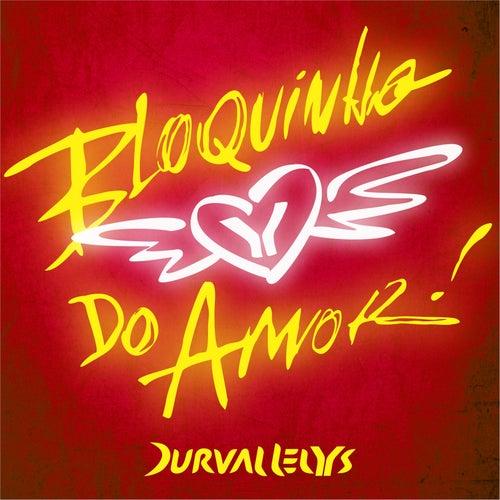 Bloquinho do Amor de Durval Lelys