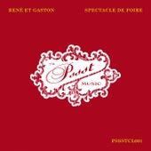 Spectacle De Foire by René et Gaston