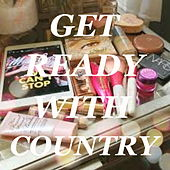 Get Ready With Country de Various Artists
