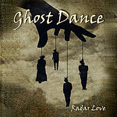 Radar Love by Ghost Dance