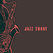 Jazz suave de Various Artists