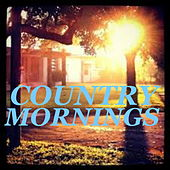Country Mornings von Various Artists