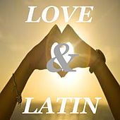 Love & Latin de Various Artists