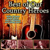 Best of Our Country Heroes de Various Artists