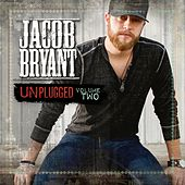 Jacob Bryant Unplugged, Vol. 2 by Jacob Bryant