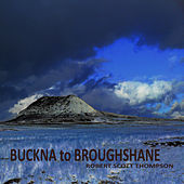 Buckna to Broughshane by Robert Scott Thompson