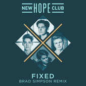 Fixed (Brad Simpson Remix) by New Hope Club