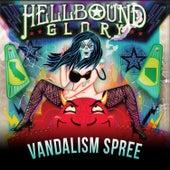 Vandalism Spree by Hellbound Glory