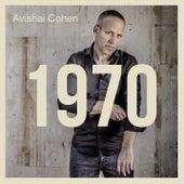 1970 by Avishai Cohen