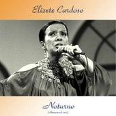 Noturno (Remastered 2017) by Elizeth Cardoso
