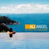 Sa nou ni ansanm' de Ali Angel