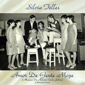 Amor De Gente Moça (Musicas De Antonio Carlos Jobim) (Remastered 2017) by Silvia Telles