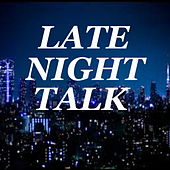 Late Night Talk by Various Artists