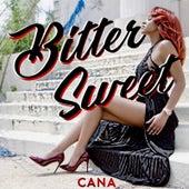 Bitter Sweet von Cana