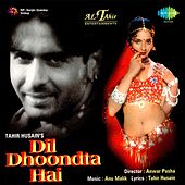 Dil Dhoondta Hai (Original Motion Picture Soundtrack) by Various Artists
