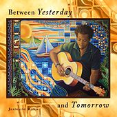 Between Yesterday and Tomorrow by Jermaine Rand