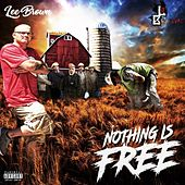 Nothing Is Free by Lee Brown