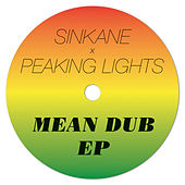 Mean Dub EP von Sinkane