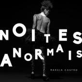 Noites Anormais de Márcia Castro