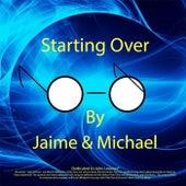 (Just Like) Starting Over de Jaime
