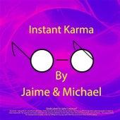 Instant Karma de Jaime