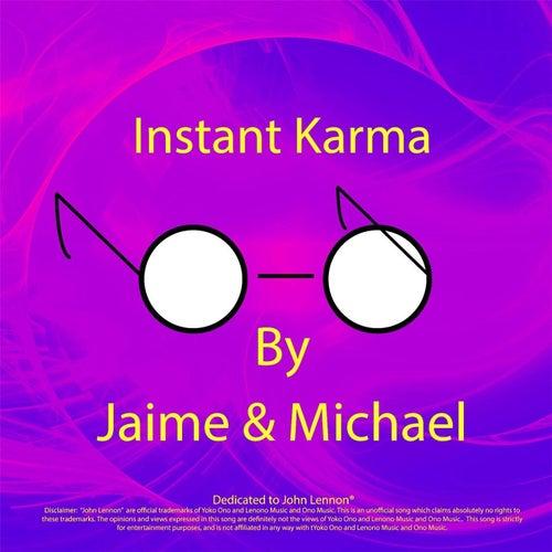 Instant Karma by Jaime