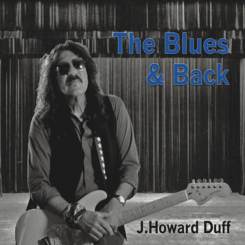 The Blues & Back by J. Howard Duff