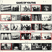 Let Me Be Clear de Gang of Youths